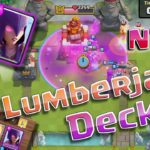 Clash Royale-Lumberjack Trifecta Deck after august update For Arena 8+