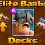 Clash Royale-f2P Top 3 Best Elite Barbarians Deck