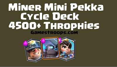 Miner Mini Pekka Cycle Deck