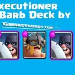 Clash Royale Graveyard Executioner Elite Barbarians Deck