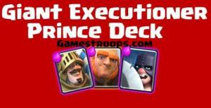 Giant Prince Executioner Deck