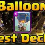 Top 9 Clash Royale Best Balloon Decks 2019 Arena 8+ Balloon Decks