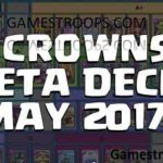 Clash Royale – Best Meta Decks For May 2017 All 3 Crowns Deck Push to  Arena 11