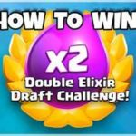 Clash Royale – How To Get 12 Wins in Double Elixir Draft Challenge Guide