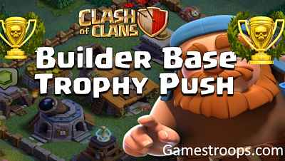 Builder Base Trophy Push