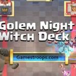 Clash Royale – Lumberjack Golem Night Witch Deck For Arena 9+