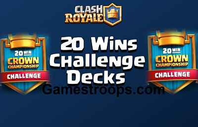 20 wins crown challenge decks