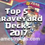 Top 5 Clas Royale Graveyard Decks 2018 | Best Graveyard Deck Arena 7