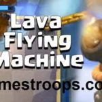 Clash Royale Lava Hound Flying Machine Deck Lava Flying Machine Deck