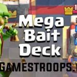 Clash Royale Mega Knight Bait Deck Arena 10+ Mega Bait Deck