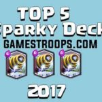 Top 5 Clash Royale Sparky Deck Arena 8 2017 | Best Sparky Decks 2017