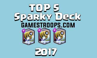 Top 5 Sparky Deck Arena 8 2017