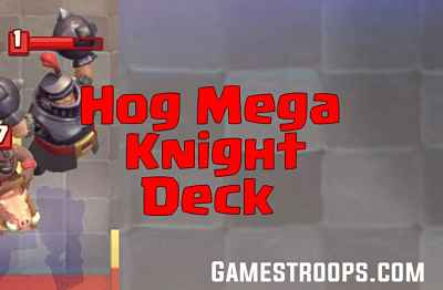 Hog Mega Knight Deck