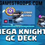 Clash Royale Mega Knight Grand Challenge Deck 12 Wins GC Deck
