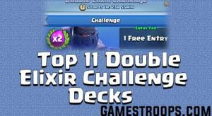 Double Elixir Challenge Decks