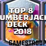 Clash Royale – Top 5 Best Lumberjack Decks 2017 | Lumberjack Deck Combos