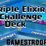 Best Epic Triple Elixir Challenge Deck 2019 | 3x Elixir Deck 2019