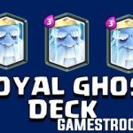 Top 9 Best Royal Ghost Deck In Clash Royale Royal Ghost 2018