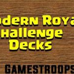 Top 11 Clash Royale Modern Royale Challenge Decks Modern Royale