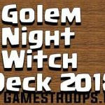 Top 6 Clash Royale Golem Night Witch Deck 2018 Arena 10+ Deck