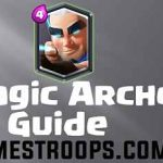 Clash Royale 12 Wins Magic Archer Draft Challenge Guide and Tips