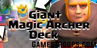 Giant Magic Archer Deck