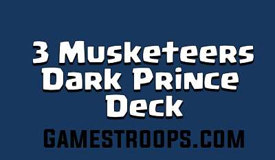Three Musketeers Dark Prince Deck Arena 9+