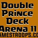Top 5 Clash Royale Double Prince Deck Arena 11 April 2018 Deck