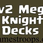 Top 5 Clash Royale 2v2 Mega Knight Deck 2018 | Best 2v2 Decks 2018