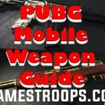 PUBG Mobile Weapon Guide 2018 | PUBG Weapon Stats Guide 2018
