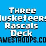 Clash Royale Miner Three Musketeers Rascals Deck Arena 9+ 2018