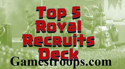 Clash Royale Royal Recruits Deck Arena 9+