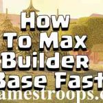 How To Max Builder Base Fast 2018 | Best Way to Max Builder Hall Fast