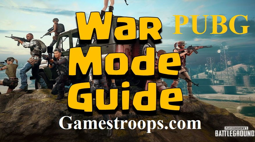 Pubg Mobile War Mode Guide | How to Win War Mode Pubg Mobile - Off