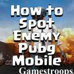 How to Spot Enemy Pubg Mobile | How to Find Enemies Pubg Mobile Guide