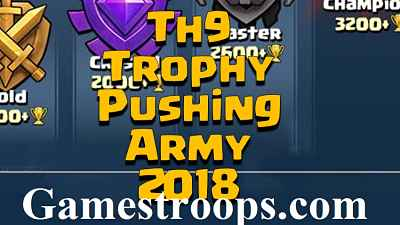 Th9 Trophy Pushing Army 2018